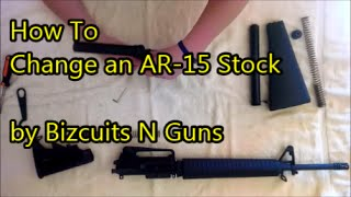 How to Change an AR-15 / AR15 / M16 Stock