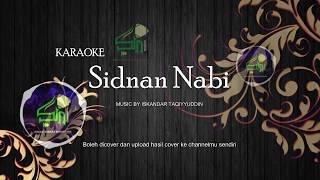 Download lagu Karaoke Sidnan Nabi