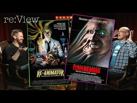 Re-Animator and From Beyond - re:View