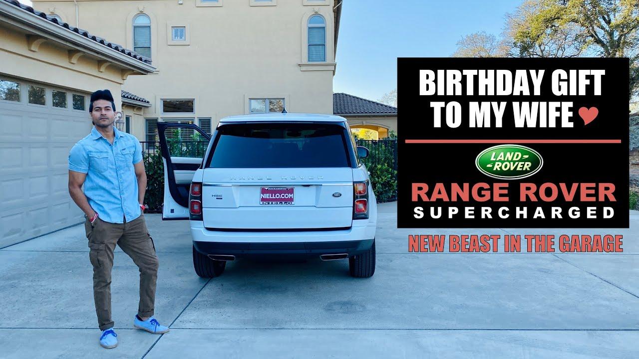 Birthday Gift to my Wife - Range Rover Supercharged - New Beast in My Garage - Guru Mann (VLOG)