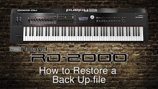 Roland RD-2000 - How to Restore a Back Up File