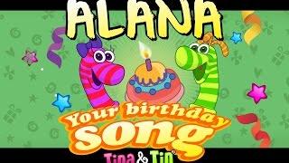 Tina & Tin Happy Birthday ALANA