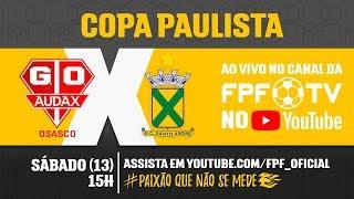 Audax 1 x 1 Santo André - Copa Paulista 2018