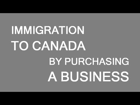 Immigration Via Business Purchase In Canada. LP Group Canada