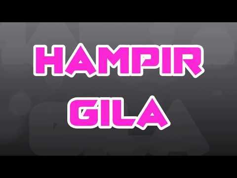 INDIAS - Hampir Gila (Lyrics)