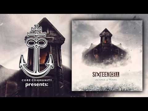 Sixteen Cell - The Vale Of Tears [Full EP Stream]