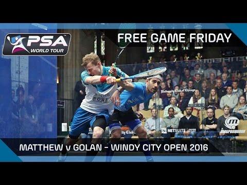 Squash: Free Game Friday - Matthew v Golan - Windy City Open 2016
