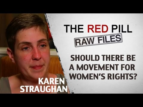 Should There Be A Movement For Women's Rights? | Karen Straughan #RPRF