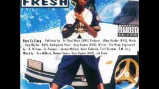 Kool Daddy Fresh - Born To Slang (DJ Chee Fay Remix)