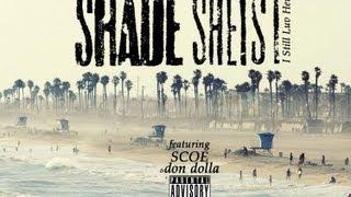 Shade Sheist I Still Luv Her Ft. Scoe & Sergio Selim
