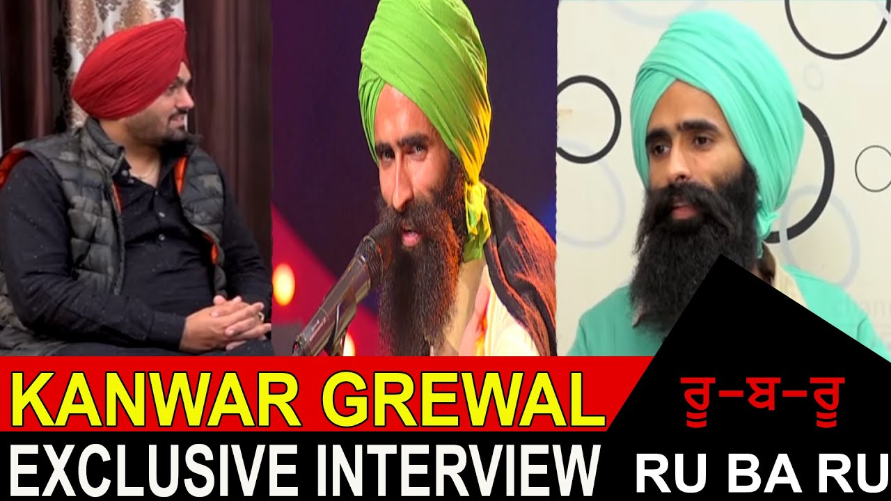 60 07 MB] Exclusive Interview Kanwar Grewal With Gill