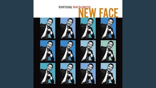 Provided to YouTube by WM Japan Pool Side · Tortoise Matsumoto NEW FACE ℗ 2012 WARNER MUSIC JAPAN INC. Arranger, Composer, Lyricist: Tortoise ...