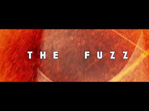 The Fuzz  Fuzz You Lyric