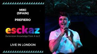 ESCKAZ in London: Miki - Spain - Prefiero (at London Eurovision Party 2019)