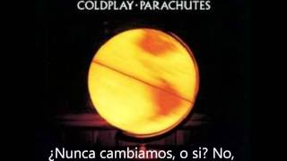 Coldplay - We Never Change(Subtitulada al español)(1080P)