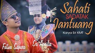 Sahati Sadatak Jantuang Sri Aprilia Feat Fatwa Saputra