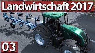 Die Landwirtschaft 2017 #3 KRITIK!