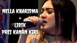 Prei Kanan Kiri - Nella Kharisma (lirik)