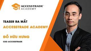 TEASER RA MẮT ACCESSTRADE ACADEMY | ACCESSTRADE Academy