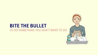 English Idioms | Bite the bullet