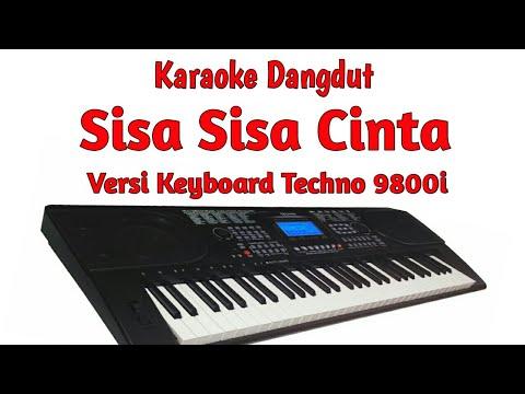 Sisa Sisa Cinta - Karaoke Lirik ( Keyboard Techno 9800i )
