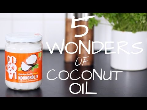 5 Wonders of Coconut Oil  // Beauty, Health and Food
