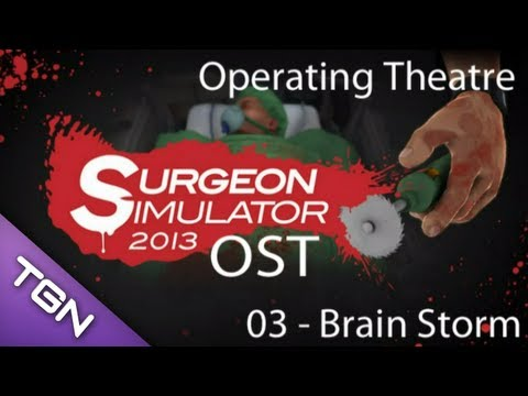 Surgeon Simulator OST - 03 - Brain Storm (Operating Theatre)