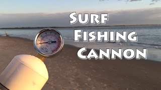 Surf Fishing Cannon