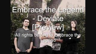 Embrace the Legend New Song [Preview] Deviate
