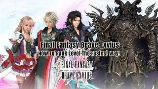 Final Fantasy Brave Exvius How to Farm Rank Experience And Level Faster