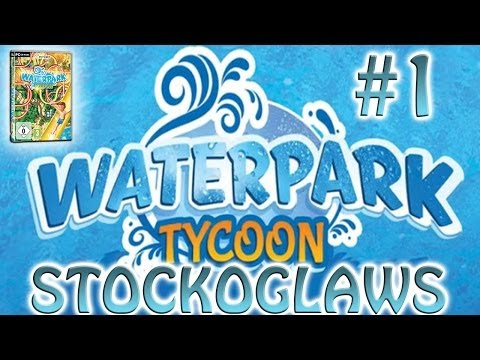 Lets 'Showcase' Water park Tycoon - Ep 1