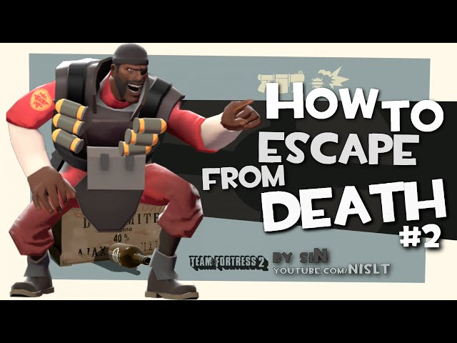 TF2: How to escape from death #2