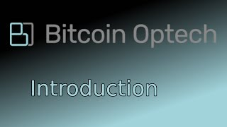 Introduction to Bitcoin Op Tech