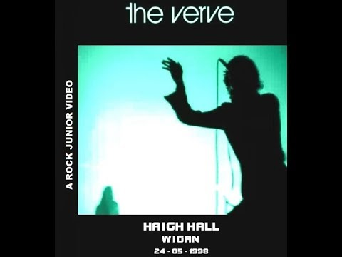 The Verve - Live From Wigan - Haigh Hall Concert Hall 1998 (Full Album)