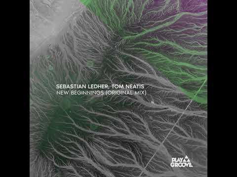 Download Sebastian Ledher, Tom Neatis - New Beginnings (Original Mix)