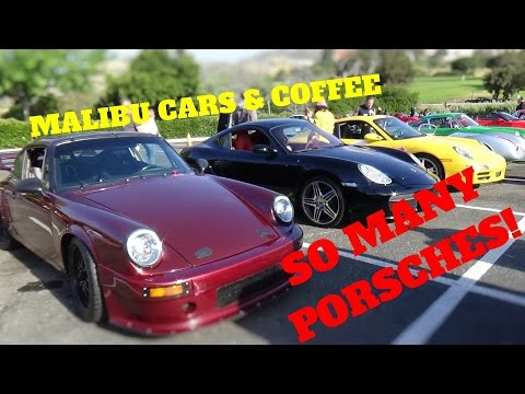 SO MANY PORSCHES! Malibu Cars & Coffee.