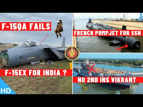 Indian Defence Updates : F-15 Fails,Barracuda Propulsion For 6 SSN,Army IOMT RFI,No 2nd INS Vikrant