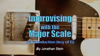 Improvising With The Major Scale