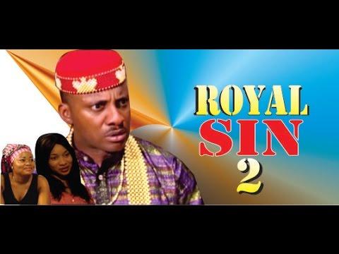 Royal Sin 2     - Nigeria Nollywood Movie