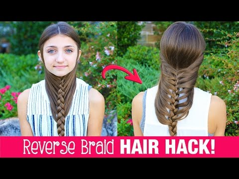 HAIR HACK: DIY Reverse Braid in Under 2 Minutes! | Life Hacks | Cute Girls Hairstyles