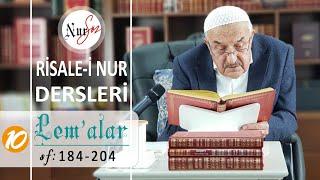Lem'alardan 10. DERS (23. ve 24. LEM'ALAR) Hüsnü Bayram Ağabey ile Risale-i Nur Dersi