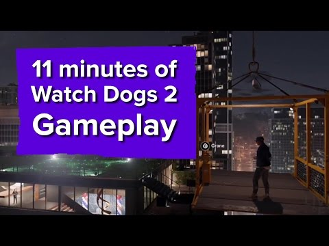 11 minutes of Watch Dogs 2 gameplay - Ubisoft E3 2016