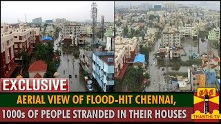Exclusive : Aerial View of Flood-hit Chennai, Thousands of People Stranded Inside Their Houses spl tamil hot news video 03-12-2015