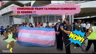 POR LA CAUSA / MUJERES TRANS CAMBIAN SU NOMBRE DE HOMBRE A MUJER EN HONDURAS