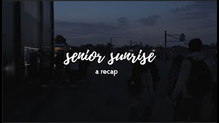 senior sunrise recap