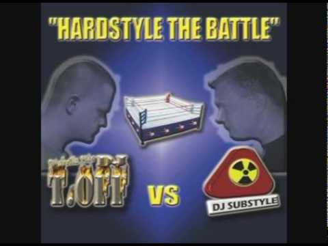 Dj T.Off Vs Dj Substyle - Hardstyle The Battle