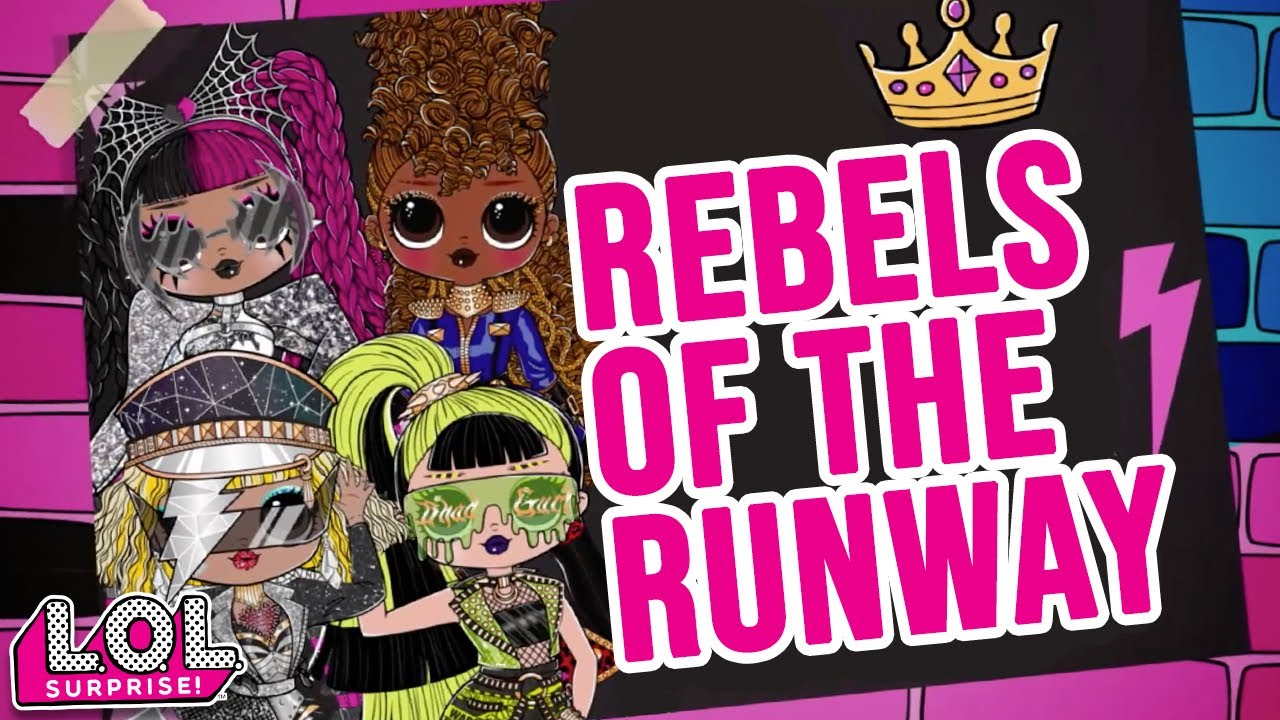 Rebels Of The Runway! | Official Lyric Video | LOL Surprise Remix!