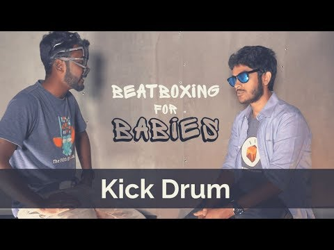 Beatbox Tutorial | How to Beatbox | Kick Drum | Vineeth Vincent x Dilip | Beatboxing for Babies