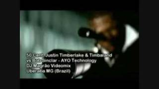 50 Cent Feat Justin Timberlake Timbaland Vs Bob Sinclar Ayo Technology