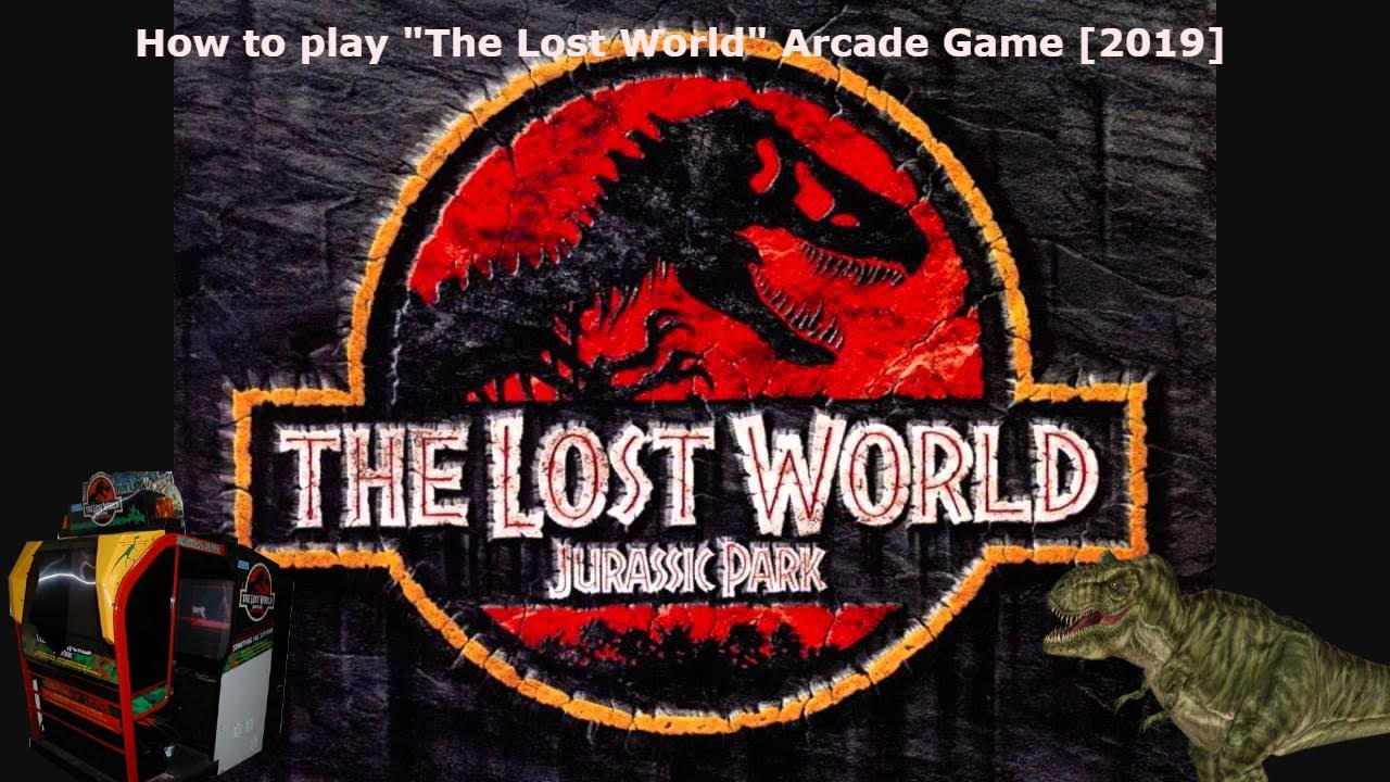 """How to play """"The Lost World"""" Arcade Game [2019]"""